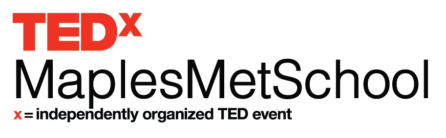 TEDxMaplesMetSchool
